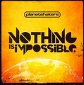 NOTHING IS IMPOSSIBLE - PLANETSHAKERS - 000768504420