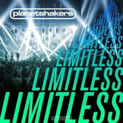 LIMITLESS - PLANETSHAKERS - 000768514023