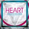 HEART - CITY HARMONIC, THE - 000768523124