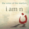 I AM N : THE VOICE OF THE MARTYRS - VARIOUS ARTISTS - 000768658123