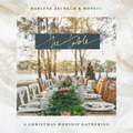 THE TABLE: A CHRISTMAS WORSHIP GATHERING - ZSCHECH, DARLENE - 000768718520