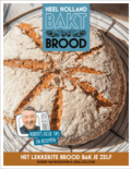 HEEL HOLLAND BAKT BROOD - COLLISTER/ BECKHOVEN - 9789021563329