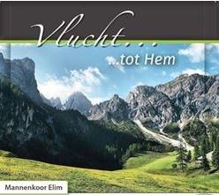 VLUCHT TOT HEM - ELIM, MANNENKOOR - 8713986991577