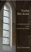 TOTDAT SILO KOMT - DOORNEBAL, J.T. - 9789033128578
