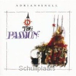 THE PASSION - SNELL, ADRIAN - 0700461588573