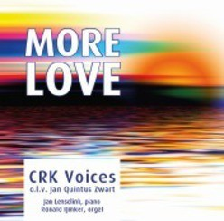 MORE LOVE - CRK VOICES - 8716758006509
