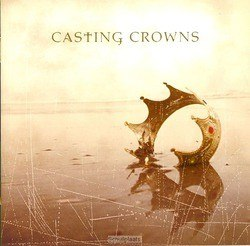 CASTING CROWNS - CASTING CROWNS - 083061072322