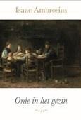ORDE IN HET GEZIN - AMBROSIUS, ISAAC - 9789402904901