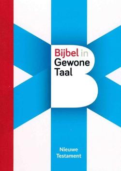 NIEUWE TESTAMENT BGT - BIJBEL IN GEWONE TAAL - 111178
