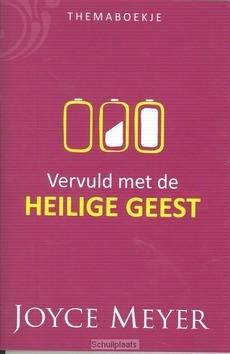 VERVULD MET DE HEILIGE GEEST - MEYER, JOYCE - 202100157