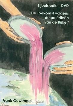 DVD TOEKOMST VOLGENS DE PROFETIEEN VAN - OUWENEEL, FRANK - 2222250218