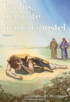 PAULUS DE GROTE HEIDENAPOSTEL 1 - WATERMAN - 2222532701