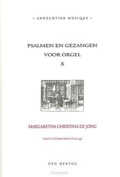 PSALMEN EN GEZANGEN 10 VOOR ORGEL - JONG, M.C. DE - 331075
