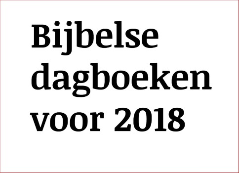Bijbelse dagboeken 2018