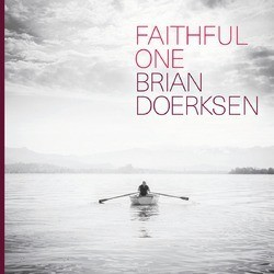 FAITHFUL ONE - DOERKSEN, BRAIN - 4025969001338