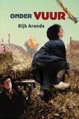 ONDER VUUR - ARENDS, RIJK - 9789033128479