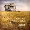 TEMPORARY ACCOMODATION - JONNY & THE JAZZUITS - 5060092050098