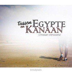TUSSEN EGYPTE EN KANAAN - VERWOERD, CHRISTIAN - 5061295712165