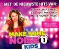 MAKE SOME NOISE KIDS 1 - MAKE SOME NOISE KIDS - 5061331910029