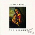 THE VIRGIN (CD) - SNELL, ADRIAN - 5061377111053