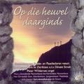 OP DIE HEUVEL DAARGINDS - SAMENZANG PASEN - 5061469110940