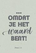 WENSKAART OMDAT JE HET WAARD BENT - SERENITY - 552838