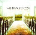 THE ALTAR AND THE DOOR - CASTING CROWNS - 602341011723