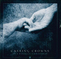 IT'S FINALLY CHRISTMAS - CASTING CROWNS - 602341021623