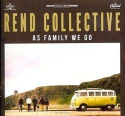 AS FAMILY WE GO - REND COLLECTIVE - 602547283283