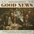 GOOD NEWS (CD) - REND COLLECTIVE - 602547378460