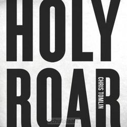 HOLY ROAR (CD) - TOMLIN, CHRIS - 602557445503