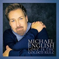 LOVE IS THE GOLDEN RULE - ENGLISH, MICHAEL - 614187029527