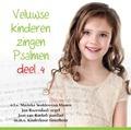 VELUWSE KINDEREN PSALMEN 4 - VELUWSE KINDEREN - 8713986991881