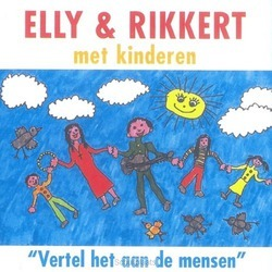 VERTEL HET AAN DE MENSEN - ELLY & RIKKERT - 724389919325