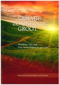 GENADE ZO ONEINDIG GROOT - MARKWAT, M. - 7438239687687