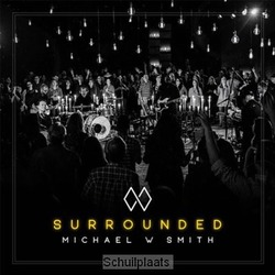 SURROUNDED (LIVE) - SMITH, MICHAEL W. - 762183425529