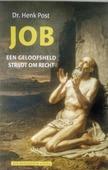JOB EEN GELOOFSHELD STRIJDT OM RECHT - POST, HENK - 9789492433107