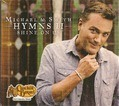HYMNS #2 SHINE ON US - SMITH, MICHAEL W. - 856762003045