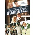 DVD WHEN THE GAME STANDS TALL - 8712609652383
