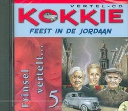 KOKKIE 5 FEEST IN DE JORDAAN - FRINSEL - 8713318205068