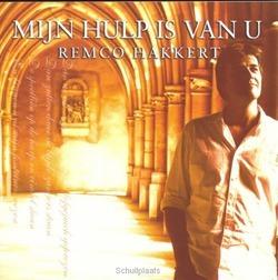 MIJN HULP IS VAN U - HAKKERT; REMCO - 8713542009364