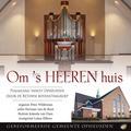 OM 'S HEEREN HUIS - BETUWSE BOVENSTEMGROEP - 8713986992031