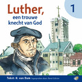 LUTHER EEN TROUWE KNECHT VAN GOD CD - DAM - 8713986992185