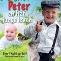 PETER EN HET JONGE LEVEN - KUIJT, EVERT - 8713986992284