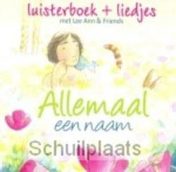 ALLEMAAL EEN NAAM (LUISTERBOEK) - LEE ANN & FRIENDS / KIDS CREW - 8715143491944