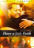 DVD HAVE A LITTLE FAITH - 8715664104415
