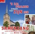 SAMENZANG KAMPEN - IK ZAL PSALMEN ZINGEN TOT ZIJN - 8716114162825