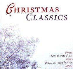 CHRISTMAS CLASSICS - VLIET, ANDRE VAN - 8716114164423