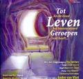 TOT LEVEN GEROEPEN - VOX JUBILANS - 8716114171421