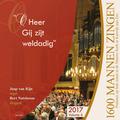O HEER, GIJ ZIJT WELDADIG (6) - 1600 MANNEN ZINGEN - 8716114174521